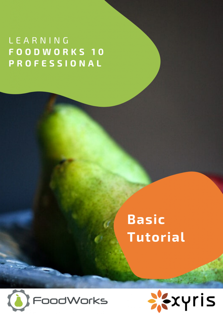 Basic Tutorial for FoodWorks 10 Professional